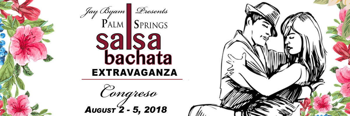 Pal Springs Salsa Extravaganza 2018